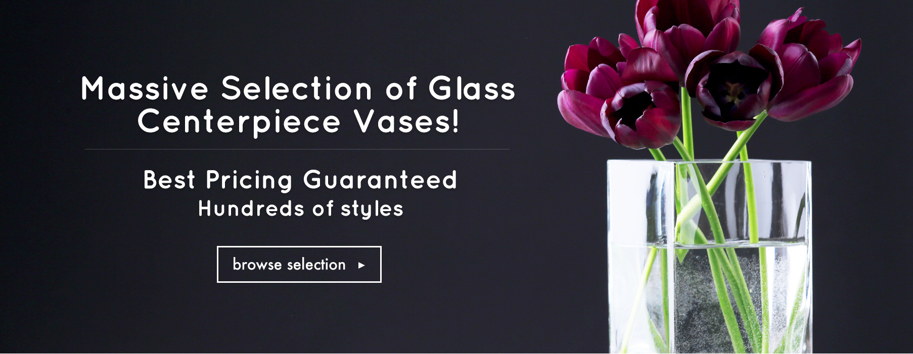 Leading Distributor of Floral and Event Supplies, Glass Vases ...